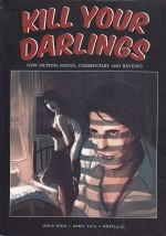 Kill Your Darlings Issue 9