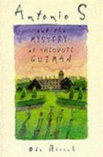 Antonio S. and the Mysterious Theodore Guzman