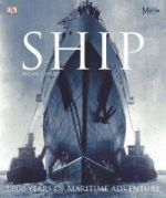 Ship: 5000 Years of Maritime History