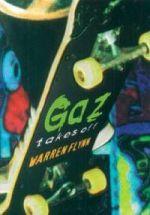 Gaz Takes Off