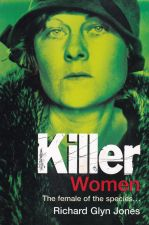 Killer Women : The Female of the Species...