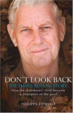Don't Look Back: the David Bussau Story