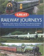 Great Railway Journeys of the West
