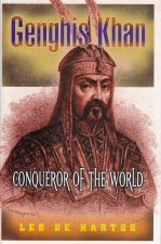 Genghis Khan: Conqueror of the World