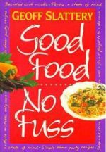 Good Food: No Fuss