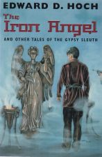 The iron Angel and Other Tales of the Gypsy Sleuth