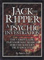 Jack the Ripper A Psychic Investigation
