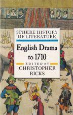 English Drama to 1710