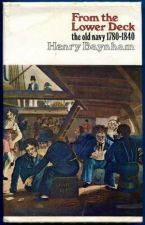 From The Lower Deck. The Old Navy 1780-1840