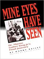My Eyes Have Seen Dr Martin Luther Kings Jr's Final Journey