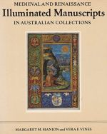 Medieval and Renaissance Illuminated Manuscripts in Australian Collections