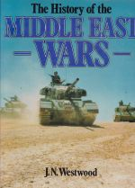 A History of the Middle East Wars