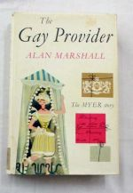 The Gay Provider. The Myer Story