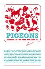 Pigeons: Stories in the Post, Volume II