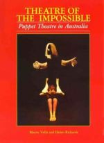 Theatre Of The Impossible. Puppet Theatre In Australia