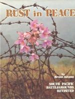 Rust In Peace. South Pacific Battlegrounds Revisited
