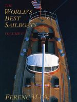 The World's Best Sailboats Volume 2
