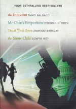 Select Editions: The Innocent; Mr.Chen's Emporium; Trust Your Eyes; The Snow Child