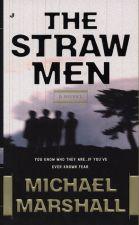 The Straw Men: A Novel