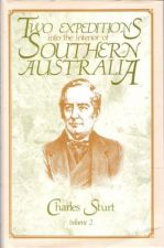 Two Expeditions into the interior of Southern Australia. Vol II