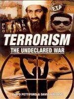 Terrorism The Undeclared War