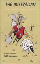 The Australian, Yarns Ballads Legends Traditions of the Australian People
