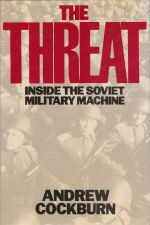 The Threat, Inside the Soviet Military Machine