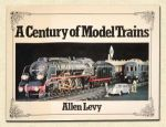 A Century of Model Trains