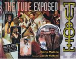The Tube Exposed