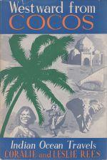 Westward From Cocos. Indian Ocean Travels